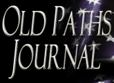 Old Paths Journal