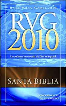 RVG 2010:  Reina-Valera Gomez Bible - God's Pure Word in Spanish