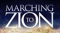March to Zion - FULL VIDEO